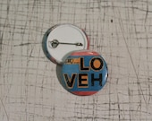 LOVE close up [LONG VEHICLE] Small Button Badge
