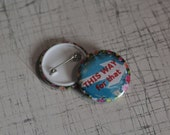 THISWAYforthat flower border original Small Button Badge