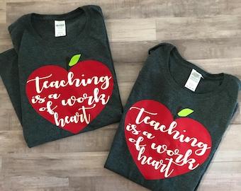 Teaching is a work of heart, teacher shirt, gifts for teachers, teacher appreciation gift, teacher, school, apple