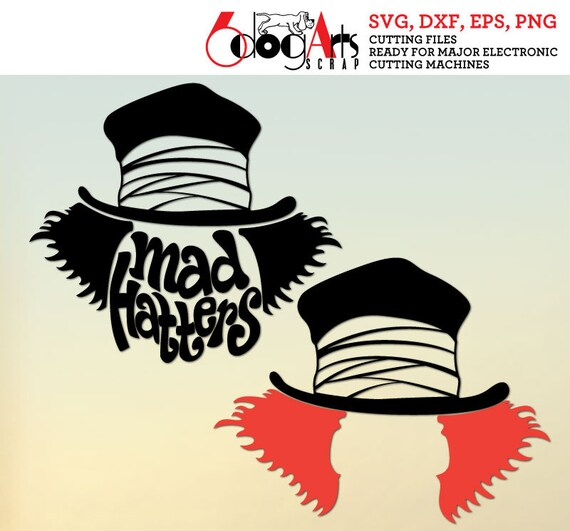 Alice Mad Hatters Digital Cut Files Svg Dxf Eps Png Etsy