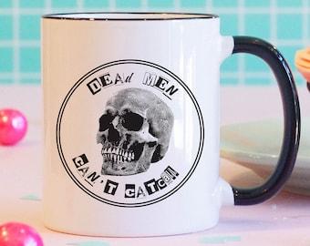 Dead Men Can't Catcall Mug, Feminist Mug, Feminist Gifts, Feminism Mug, Catcall Mug, Liberal Coffee Mug