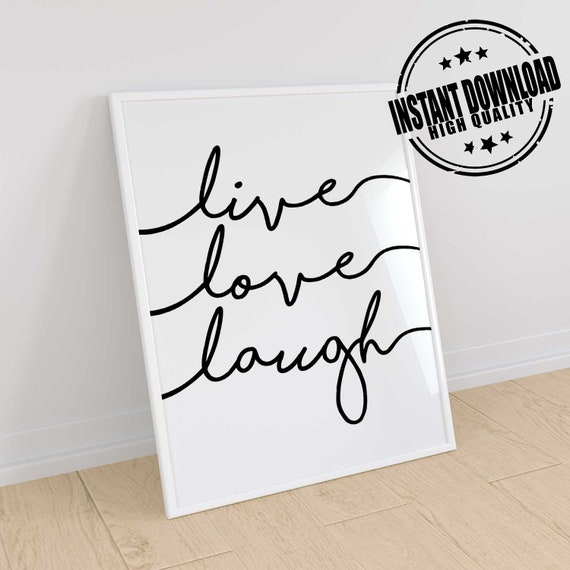 Live love laugh, live laugh love, live laugh love sign, typography art  print, poster quote, bedroom quote art, laugh quote print.