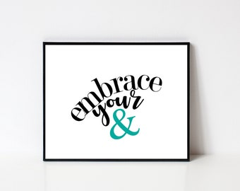 AMPERSAND | embrace your & | 8x10 | DIGITAL print
