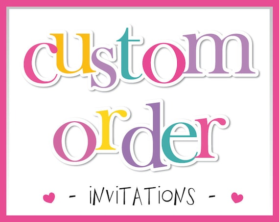 custom order birthday invitation digital invitation etsy