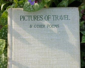 A Rare Signed Copy of Pictures of Travel & Other Poems by MacKenzie Bell – 1898