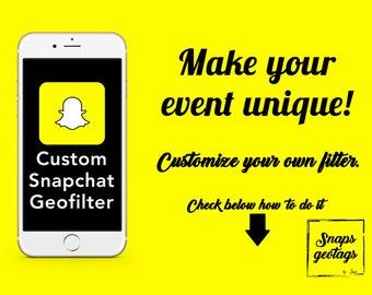 Custom Snapchat Filter, Custom Snapchat Geofilter, Personalized Filter, Completely Custom Filter Personalized Snapchat Geotag,
