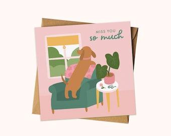 Miss You Card / Dog Greeting Card