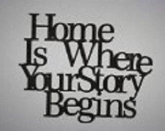 """Wall word """"Home is where your story begins"""""""
