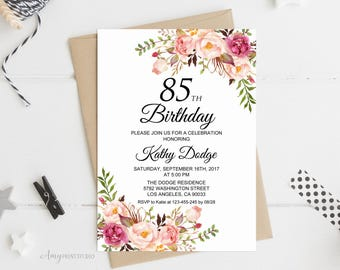 85th Birthday Invitation Floral Women Any Age Invite PERSONALIZED Digital File W02