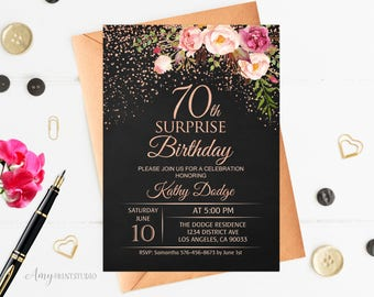 70th Surprise Birthday Invitation Floral Women Chalkboard Invite Rose Gold PERSONALIZED Digital File W89