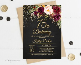 75th Birthday Invitation Floral Women Chalkboard Invite PERSONALIZED Digital File W114