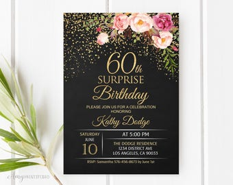 60th Surprise Birthday Invitation Floral Women Chalkboard Invite PERSONALIZED Digital File W16