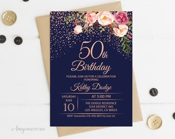 50th Birthday Invitation Floral Women Navy Invite Rose Gold PERSONALIZED Digital File W122