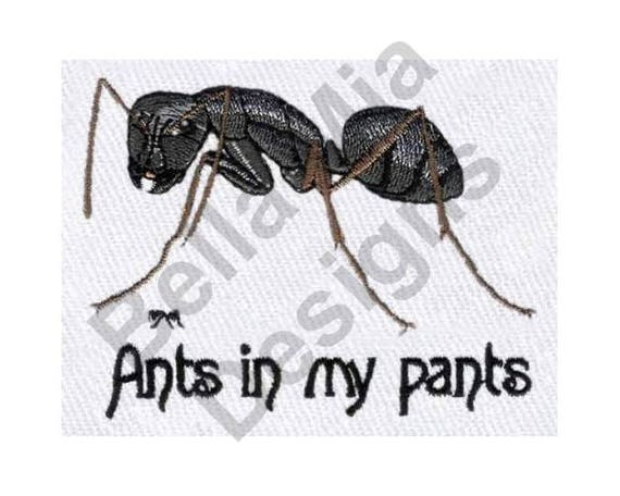 Ant Machine Embroidery Design Ants In My Pants Carpenter Etsy