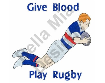 Rugby Player - Machine Embroidery Design, Give Blood Play Rugby