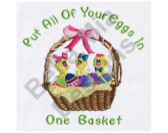 Easter Eggs - Machine Embroidery Design, Easter, Easter Eggs, Chicks, Put All of Your Eggs in One Basket