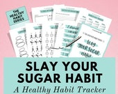 Habit Tracker to Slay Your Sugar Habit and Uplevel Your Health! Improve your overall wellness, sleep, mental health and happiness. It works!