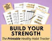Printable Habit Tracker Planner, Build Strength and Uplevel Your Health! Improve your overall fitness, wellness, mental health & happiness