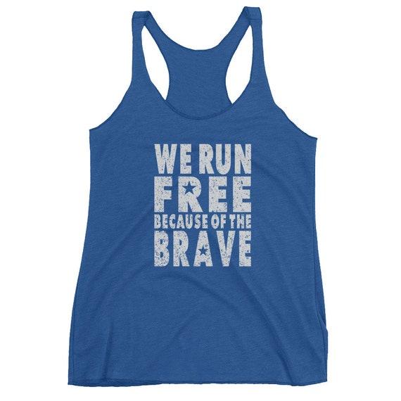 Women's We Run Free Because of the Brave Racerback Tank Top - 4th of July - Run USA - American Runner - Women's Running Tank Top