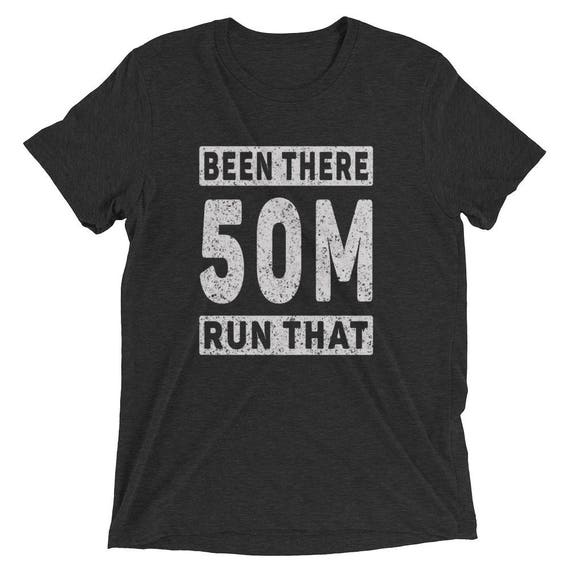 Men's Been There Run That 50-Miler Tri-Blend T-Shirt - Run 50-Miles - Ultramarathon Short Sleeve T-Shirt