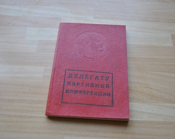 "Original Soviet notebook ""Delegate to the party conference."" Vladimir Lenin"