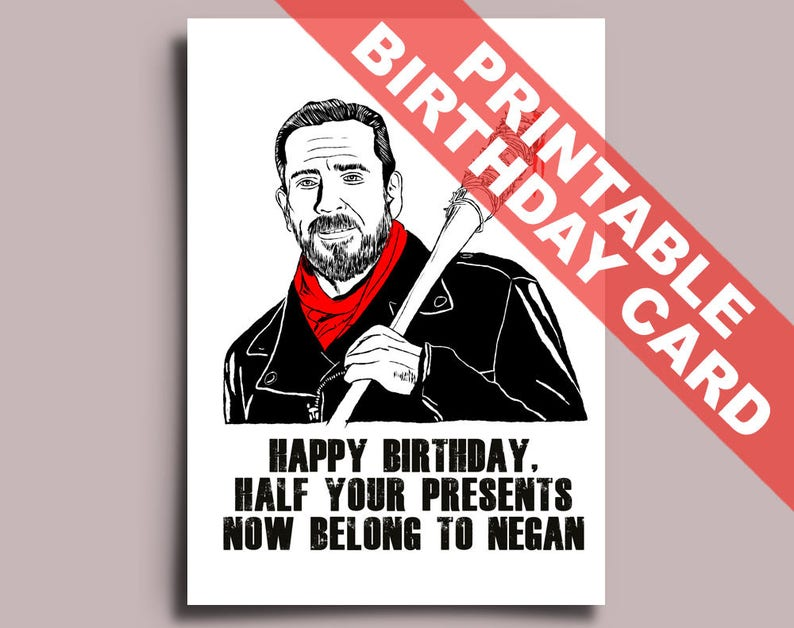 Negan The Walking Dead Printable Birthday Card Editable PDF