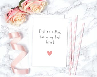 First My Mother Forever Best Friend Greeting Card