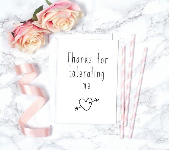 thanks for tolerating me valentines card valentines day etsy