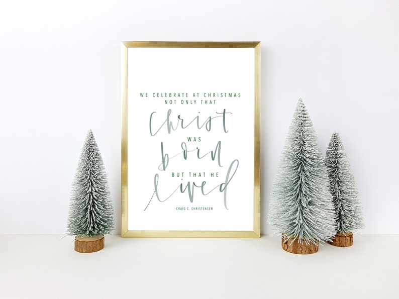 Lds Christmas Quotes.Jesus Christ Christmas Print Christmas Quote Lds Christ Lives Modern Calligraphy Watercolor Print Christmas Art Handwritten