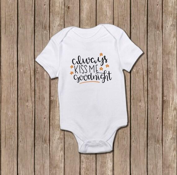 Always Kiss Me Goodnight/baby shower/baby girl/baby gift/baby/onesie/baby  bodysuit/infant gift