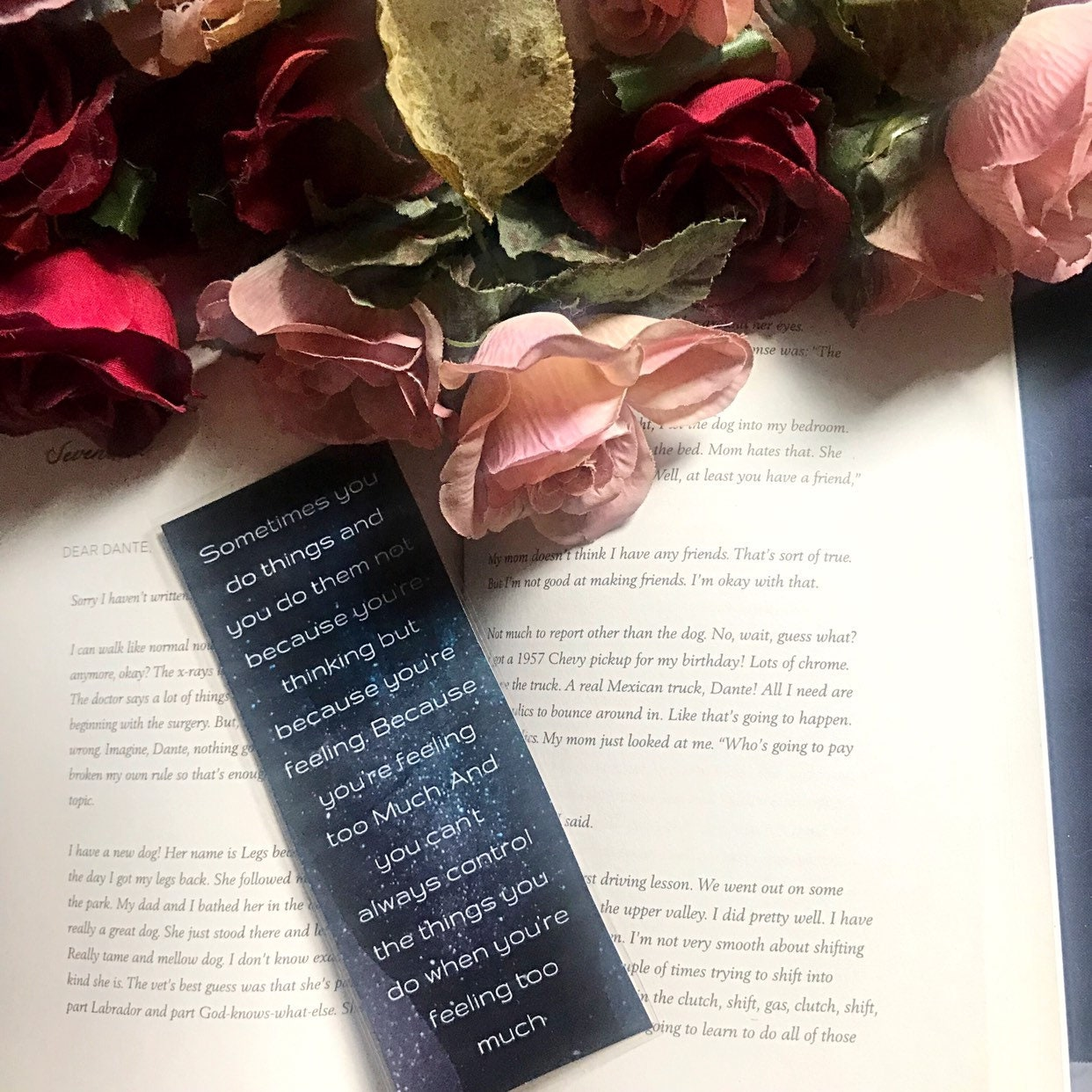 Ari and Dante - Aristotle and Dante Discover the Secrets of the Universe  Bookmarks - Feeling too much - Benjamin Alire Saenz