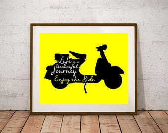 Life Is A Beautiful Journey Enjoy The Ride Printable Art Print