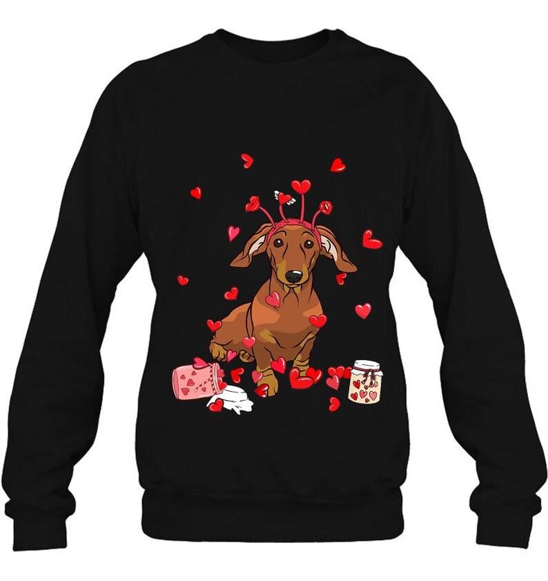 Sweatshirt Hoodie Dog Valentine Gift Cute Dachshund Valentine\u2019s Day Funny Lover Gift T-Shirt