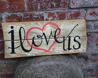 I love us, Pallet sign