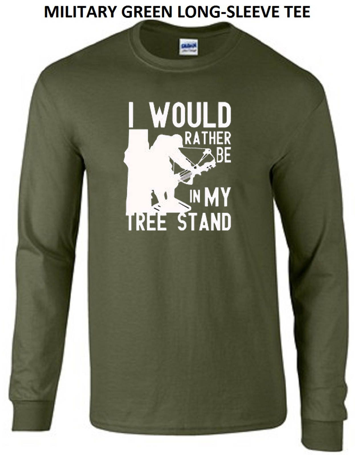 I Would Rather Be In My Tree Stand Hunting Deer Bow Arrow