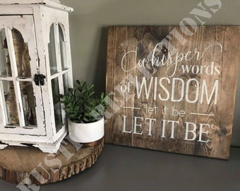 2f5cb9c908869 Whisper words of wisdom let it be