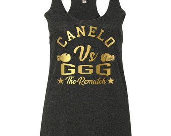 70b5cfbff16fae Canelo Vs GGG Boxing Fight The Rematch Women s Tank Top