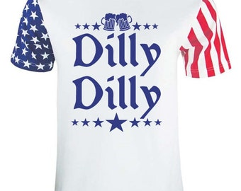07176e93d Dilly Dilly 4th Of July America T-Shirt