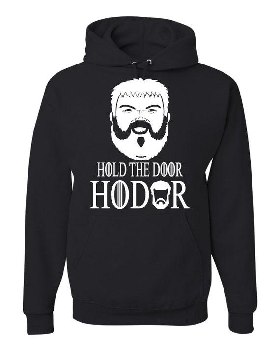 """HOLD THE DOOR/"""" HOODIE NEW GAME OF THRONES /""""HODOR"""