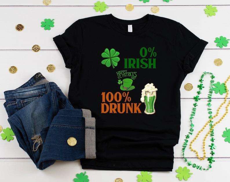 b31d7739 0% Irish 100 Percent Drunk St Patricks Day Shirt Shamrock   Etsy
