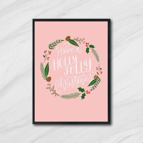 Have A Holly Jolly Christmas Lyrics.Have A Holly Jolly Christmas Song Lyrics Christmas Printable
