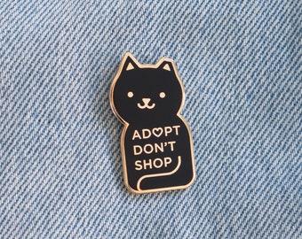 Adopt Don't Shop Enamel Pin // black / gold / cat adoption / lapel pin / cloisonne pin