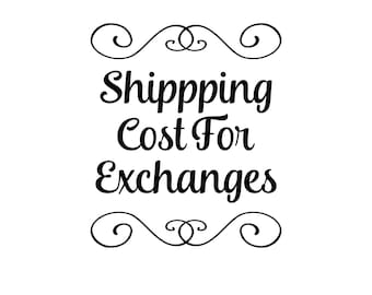 Shipping Cost For Exchanges