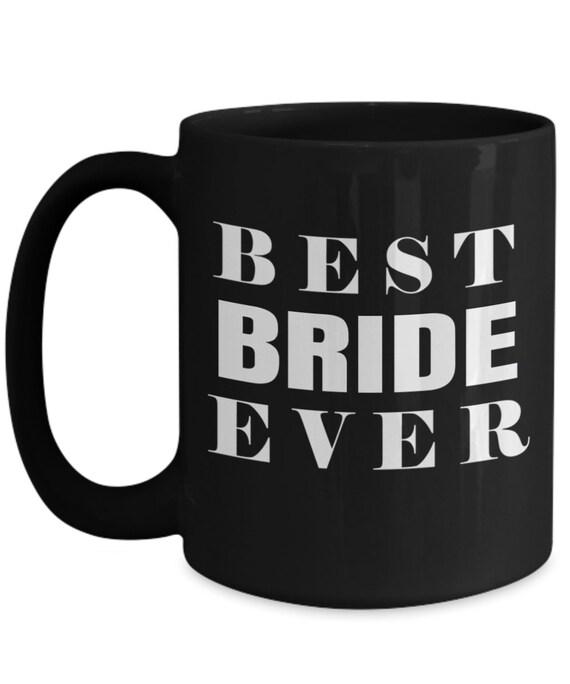 Birthday Gift For Bride Worlds Best Bride Ever Wedding Gift Etsy