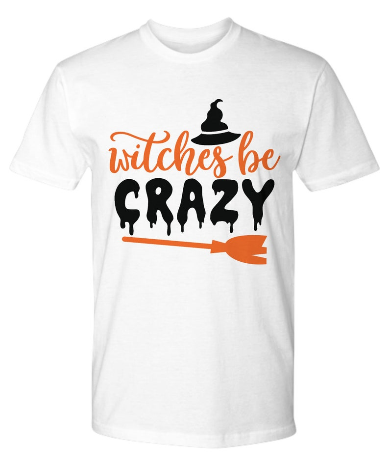 Witches Be Tshirt Funny Halloween Shirts Outfit Cute Tee For Mom Women Man Fall Ghost Gift Idea