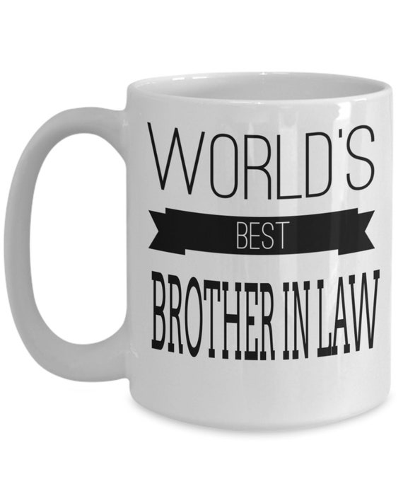 Worlds Best Brother In Law Gift Funny Coffee Mug From Groom Etsy