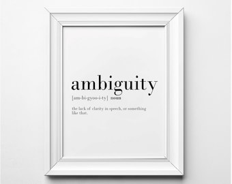 Ambiguity Definition, Funny Office Wall Art, Office Decor, Ambiguity Word  Art, Funny Definition, Printable Office Art, Office Poster