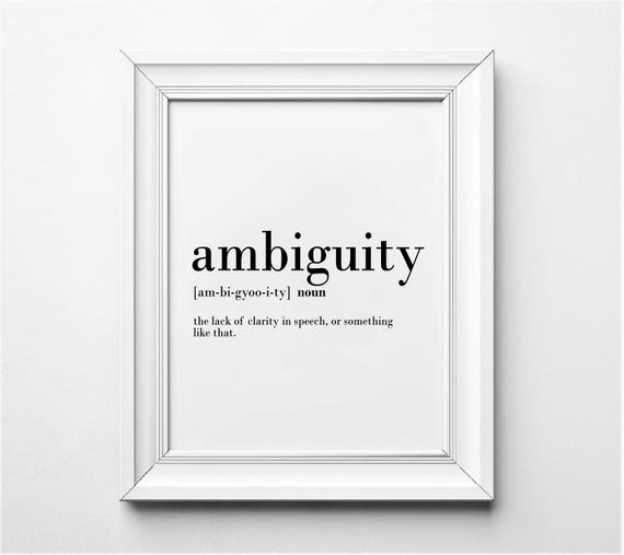 Exceptional Ambiguity Definition Funny Office Wall Art Office Decor | Etsy