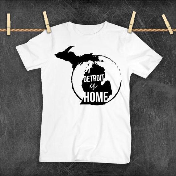 Detroit Is Home Michigan Girl Michigan T Shirt Custom T Etsy