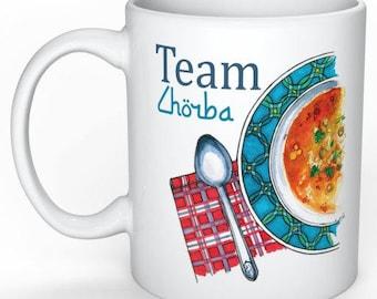 """""""Team chorba"""" MUG"""